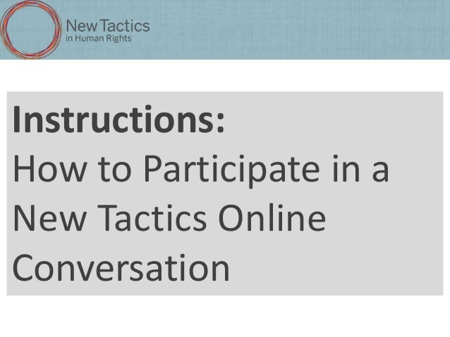 Instructions: How to Participate in a New Tactics Online Conversation