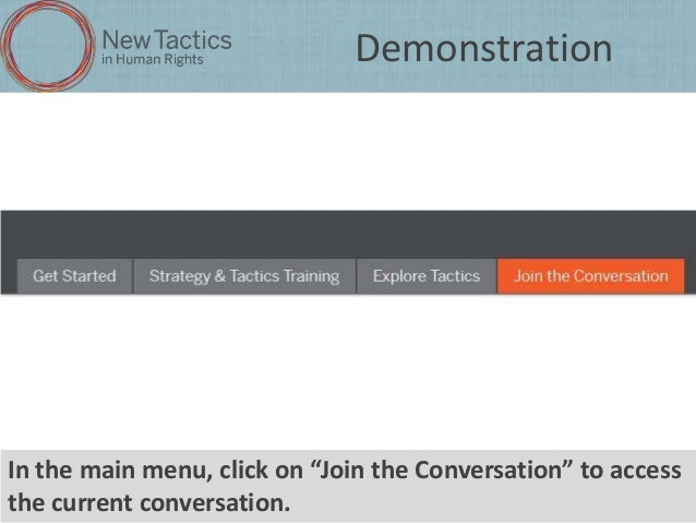 """Demonstration  In the main menu, click on """"Join the Conversation"""" to access the current conversation."""