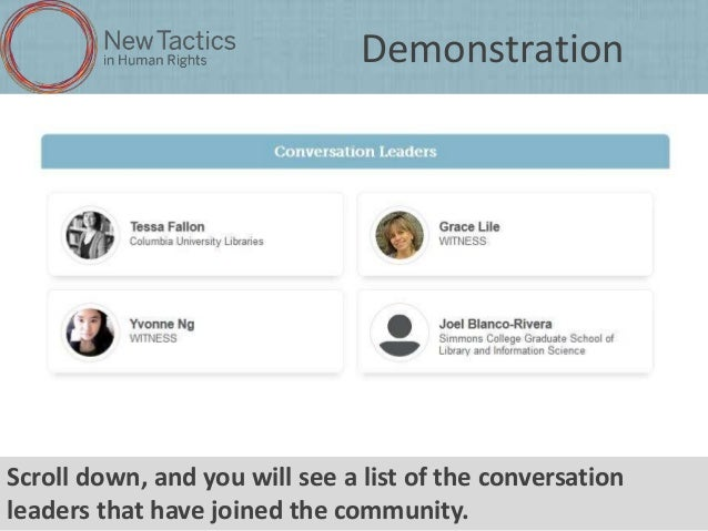 Demonstration  Scroll down, and you will see a list of the conversation leaders that have joined the community.
