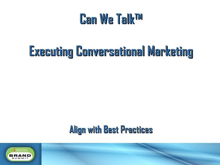 Can We Talk™ Executing Conversational Marketing Align with Best Practices