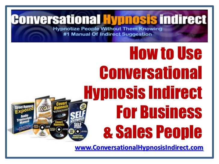 Conversational hypnosis indirect for business and sales people