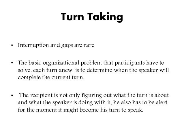 a conversation analysis In much the same way, the components of an utterance in a conversation (utterances aren't just made up of words, think about paralinguistic features that are used.