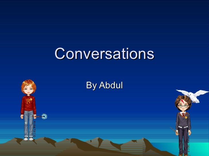 Conversations By Abdul