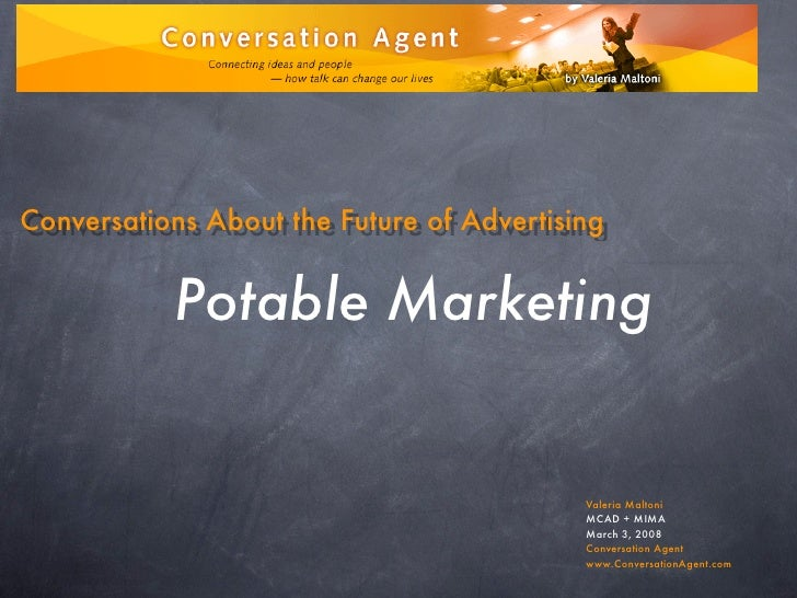 Conversations About the Future of Advertising              Potable Marketing                                              ...