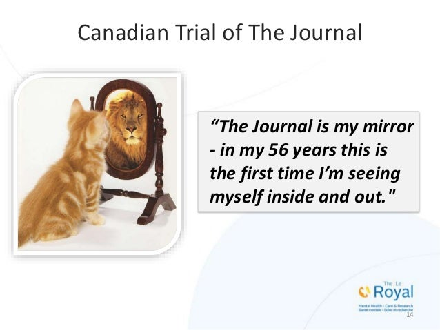 """15 Canadian Trial of The Journal """"I am grateful to be a part of the e-Therapy Program… With the guidance and support from ..."""