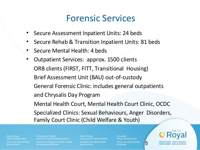 Court-Ordered Assessments & Ontario Review Board (ORB) Clients • In-custody Fitness Assessments: 37 • Out-of-custody Fitne...