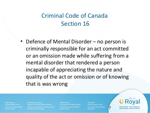 Criteria for NCR finding • The person committed a crime • The person was suffering from a mental disorder • The mental dis...