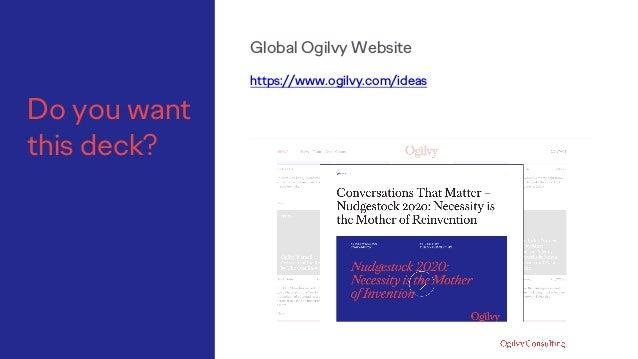 Do you want this deck? Global Ogilvy Website https://www.ogilvy.com/ideas