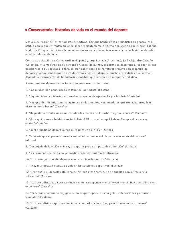 » Conversatorio: Historias de vida en el mundo del deporteMás allá de hablar de los periodistas deportivos, hay que hablar...