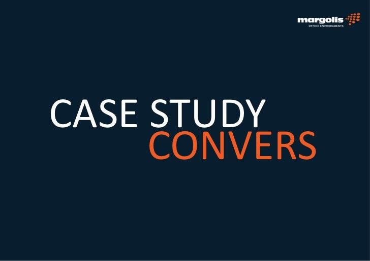 CASE STUDY     CONVERS
