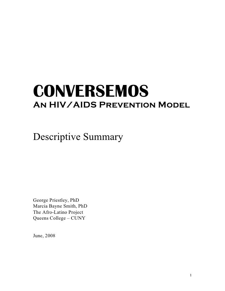 CONVERSEMOSAn HIV/AIDS Prevention ModelDescriptive SummaryGeorge Priestley, PhDMarcia Bayne Smith, PhDThe Afro-Latino Proj...