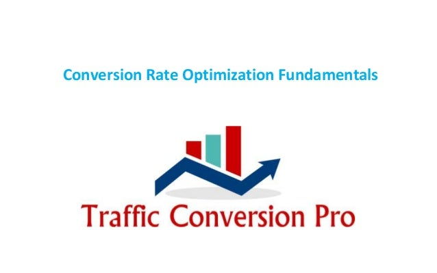 Conversion Rate Optimization Fundamentals