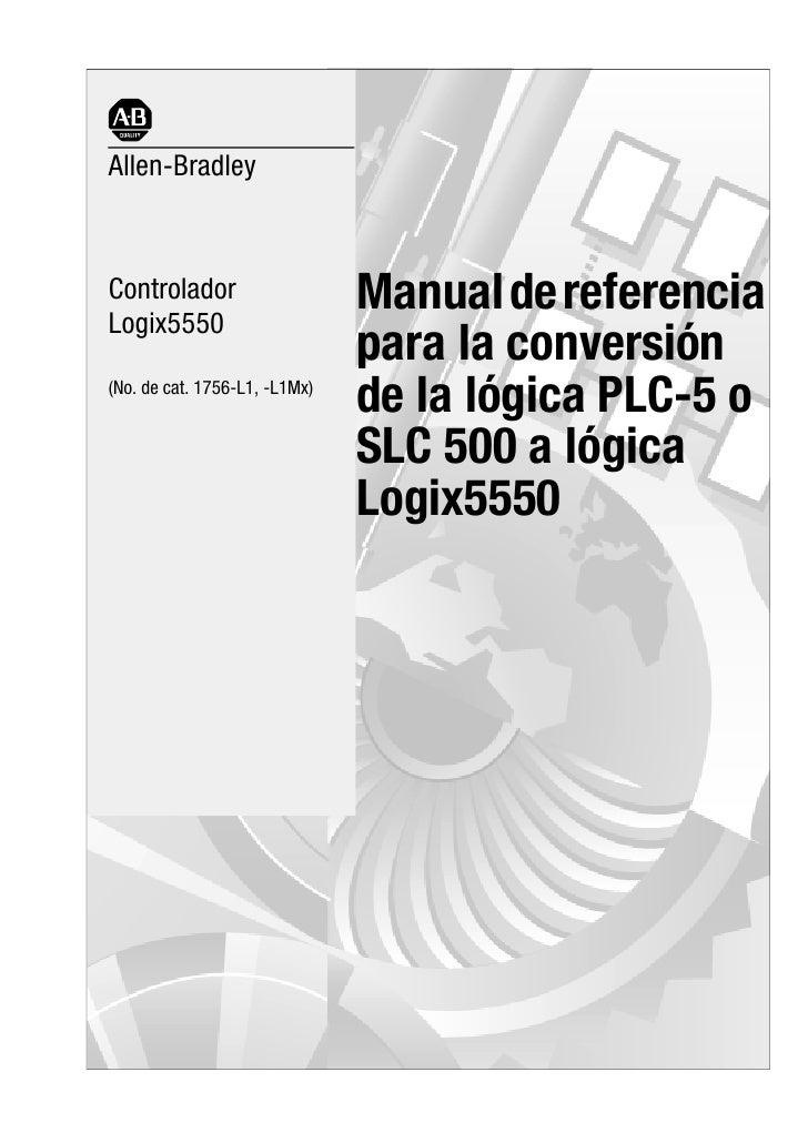 Allen-BradleyControladorLogix5550                               Manual de referencia                               para la...