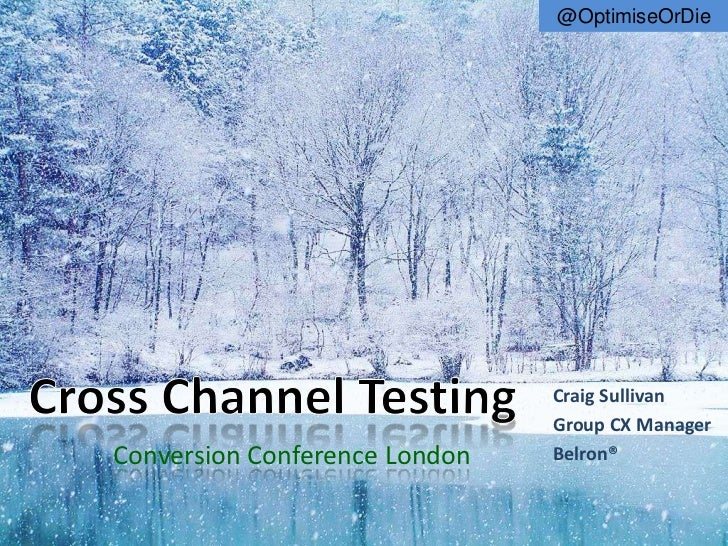 @OptimiseOrDie                               Craig Sullivan                               Group CX ManagerConversion Confe...