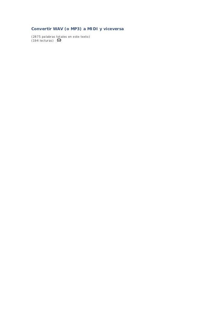 Convertir WAV (o MP3) a MIDI y viceversa(2875 palabras totales en este texto)(194 lecturas)