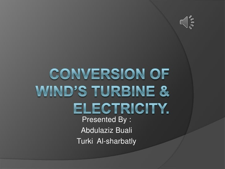 Presented By : Abdulaziz BualiTurki Al-sharbatly