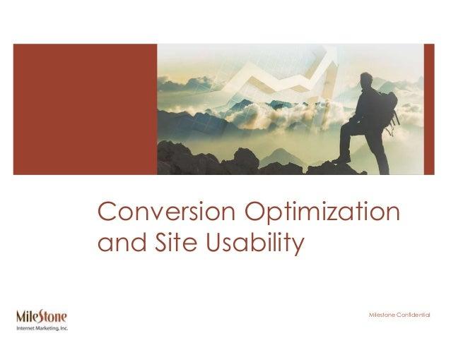 Milestone Confidential Conversion Optimization and Site Usability