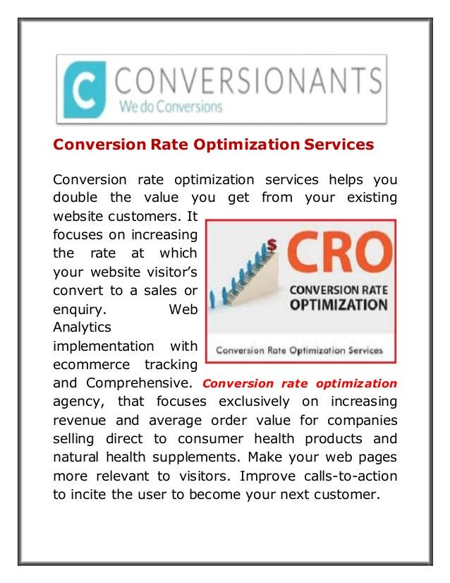 Conversion Rate Optimization Services Conversion rate optimization services helps you double the value you get from your e...