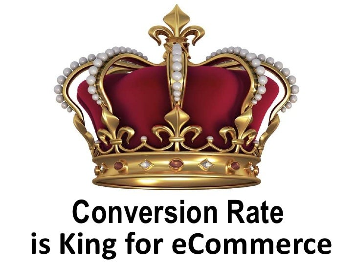 Conversion Rateis King for eCommerce