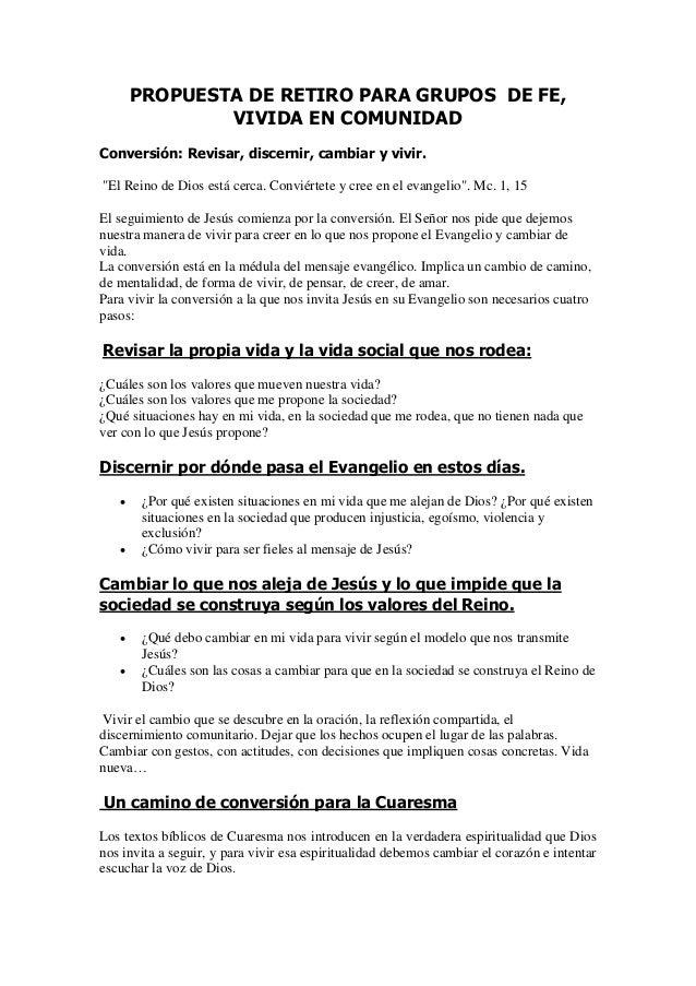 "PROPUESTA DE RETIRO PARA GRUPOS DE FE,               VIVIDA EN COMUNIDADConversión: Revisar, discernir, cambiar y vivir.""E..."