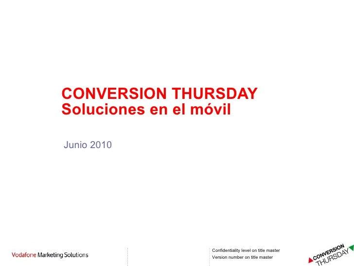 Junio 2010 CONVERSION THURSDAY Soluciones en el móvil
