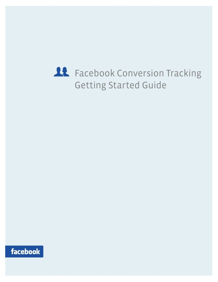 Facebook Conversion Tracking Getting Started Guide