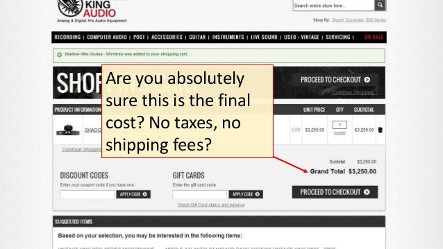 Are you absolutely sure this is the final cost? No taxes, no shipping fees?