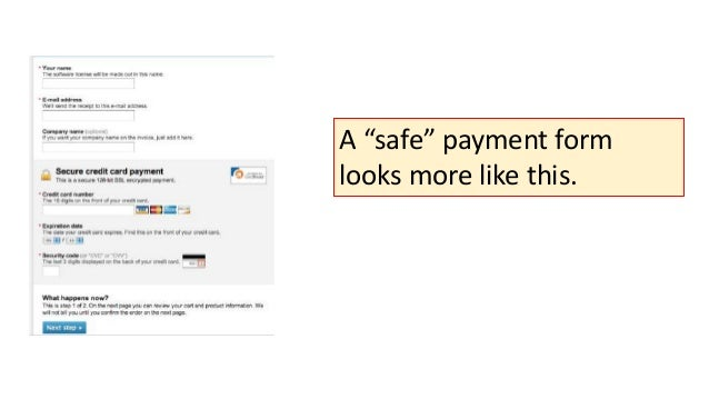 """A """"safe"""" payment form looks more like this."""