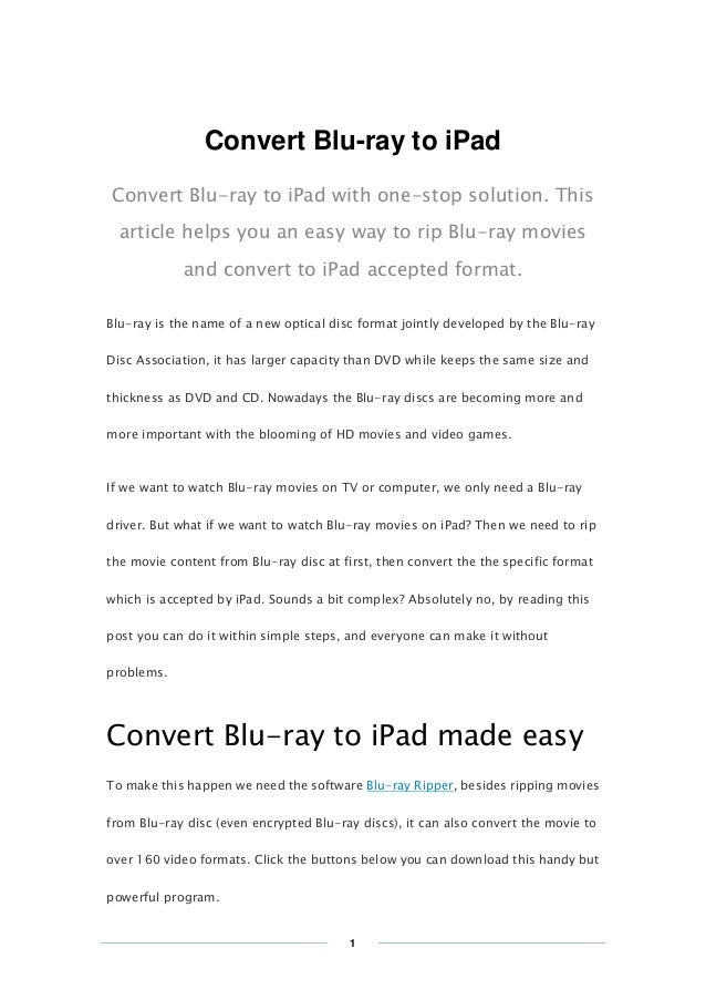 Copy Right www.imelfin.com Convert Blu-ray to iPad Convert Blu-ray to iPad with one-stop solution. This article helps you ...