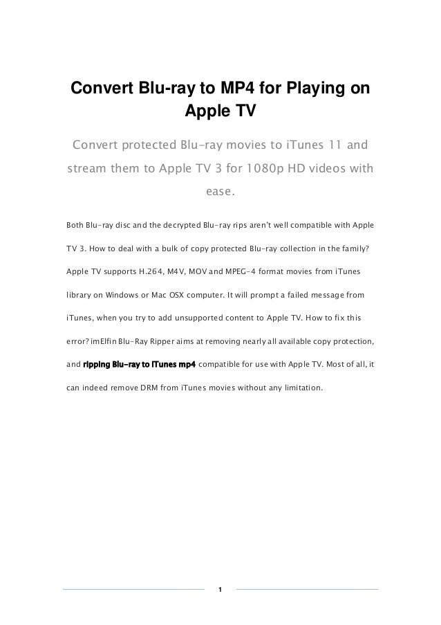 Copy Right www.imelfin.com Convert Blu-ray to MP4 for Playing on Apple TV Convert protected Blu-ray movies to iTunes 11 an...