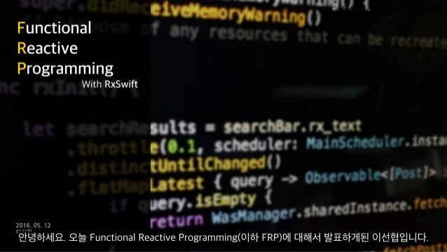 Functional Reactive Programming With RxSwift Slide 2