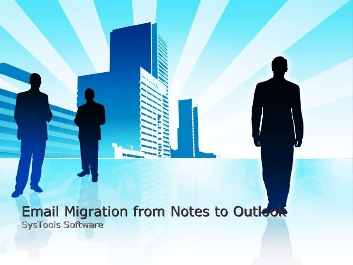 Email Migration from Notes to OutlookSysTools Software