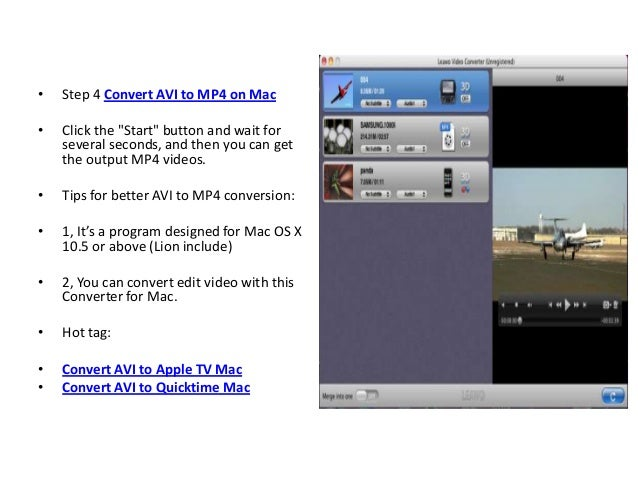 """•   Step 4 Convert AVI to MP4 on Mac•   Click the """"Start"""" button and wait for    several seconds, and then you can get    ..."""