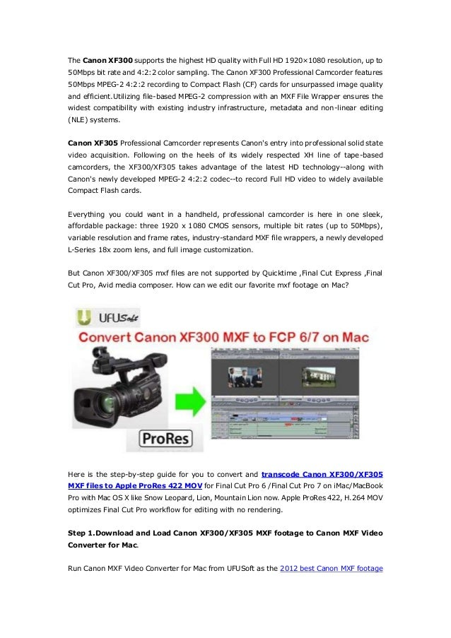 Convert canon xf300,xf305 mxf to mov for final cut pro 67