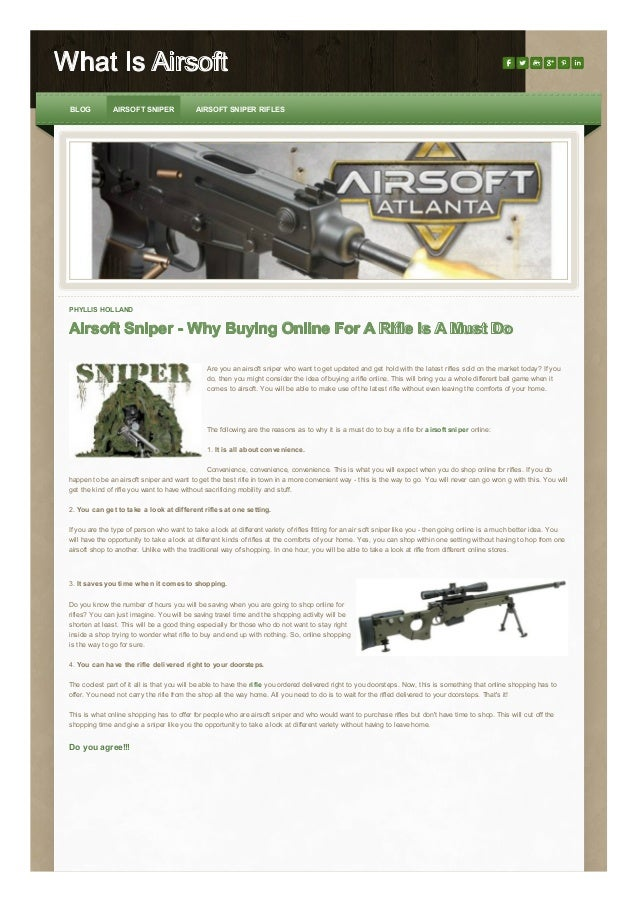 What Is Airsoft BLOG  AIRSOFT SNIPER  AIRSOFT SNIPER RIFLES  PHYLLIS HOLLAND  Airsoft Sniper - Why Buying Online For A Rif...