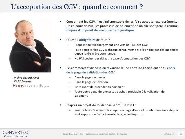 L'acceptation des CGV : quand et comment ?                           Concernant les CGV, il est indispensable de les fair...