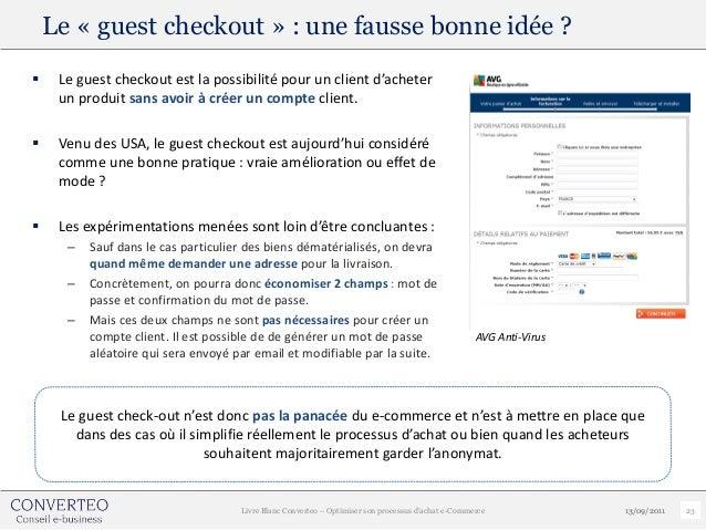 Le « guest checkout » : une fausse bonne idée ?    Le guest checkout est la possibilité pour un client d'acheter     un p...