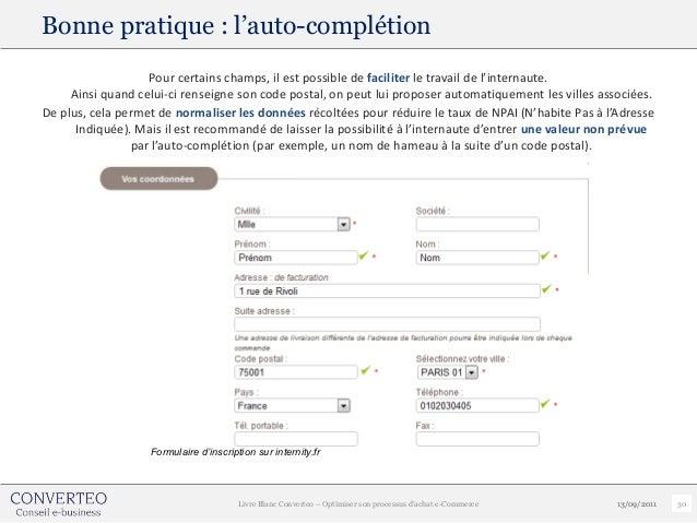 Bonne pratique : l'auto-complétion                   Pour certains champs, il est possible de faciliter le travail de l'in...