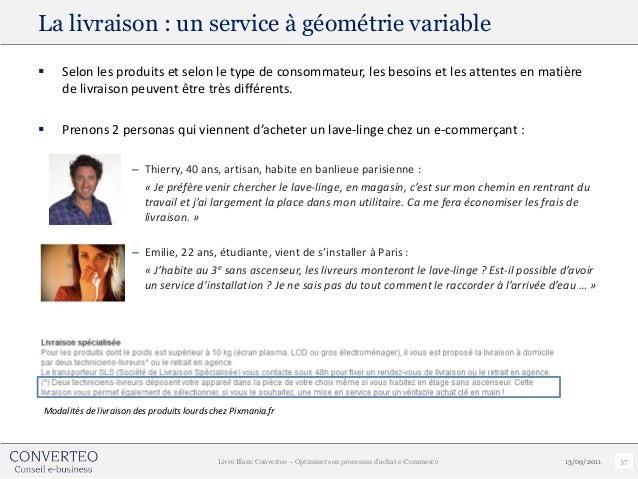 La livraison : un service à géométrie variable   Selon les produits et selon le type de consommateur, les besoins et les ...