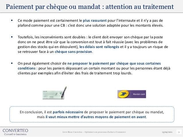 Paiement par chèque ou mandat : attention au traitement    Ce mode paiement est certainement le plus rassurant pour l'int...