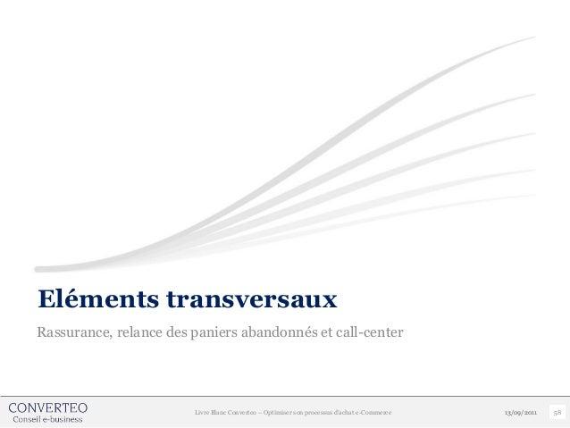 Eléments transversauxRassurance, relance des paniers abandonnés et call-center                        Livre Blanc Converte...