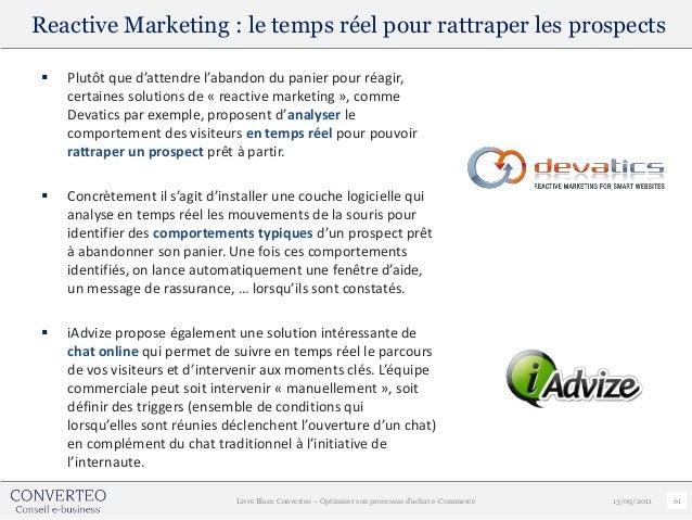 Reactive Marketing : le temps réel pour rattraper les prospects    Plutôt que d'attendre l'abandon du panier pour réagir,...