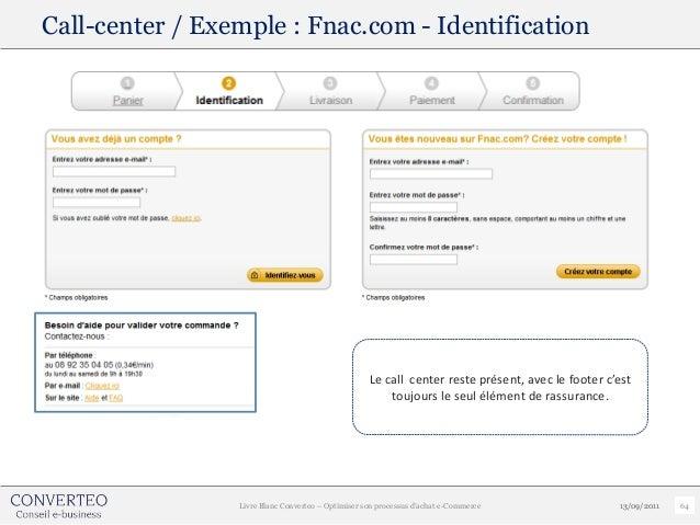 Call-center / Exemple : Fnac.com - Identification                                                    Le call center reste ...
