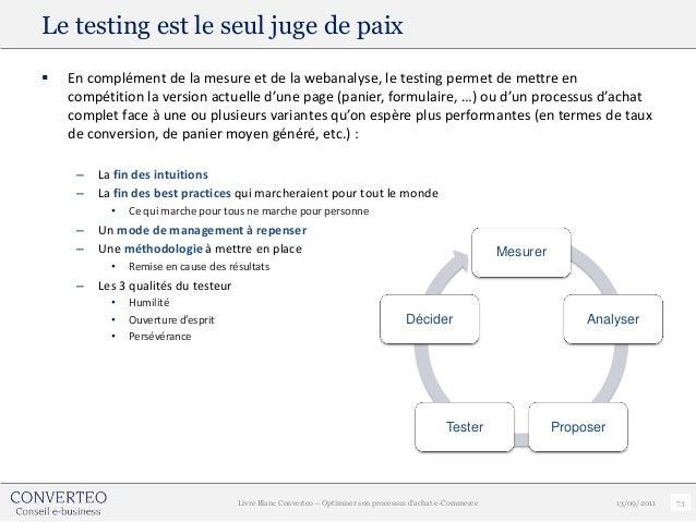 Le testing est le seul juge de paix   En complément de la mesure et de la webanalyse, le testing permet de mettre en    c...