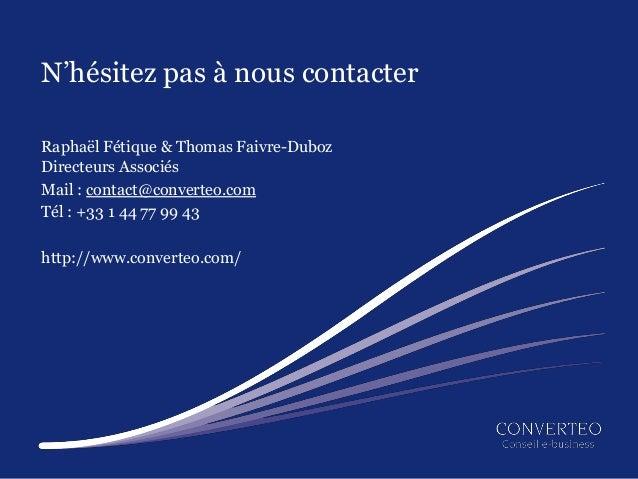 N'hésitez pas à nous contacterRaphaël Fétique & Thomas Faivre-DubozDirecteurs AssociésMail : contact@converteo.comTél : +3...