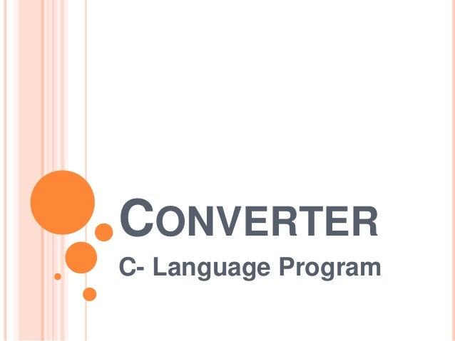 CONVERTER C- Language Program