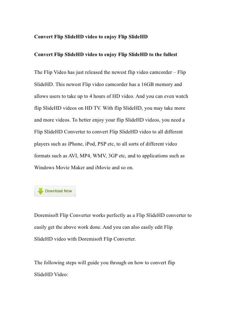 Convert Flip SlideHD video to enjoy Flip SlideHD   Convert Flip SlideHD video to enjoy Flip SlideHD to the fullest   The F...