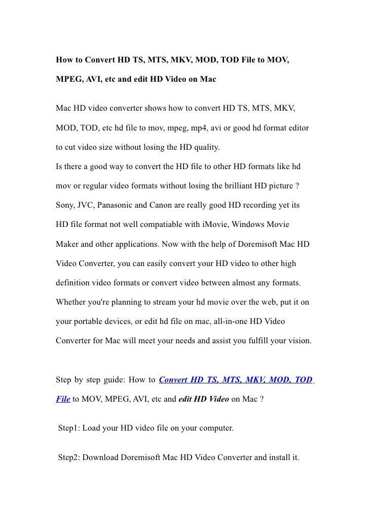 How to Convert HD TS, MTS, MKV, MOD, TOD File to MOV,  MPEG, AVI, etc and edit HD Video on Mac   Mac HD video converter sh...