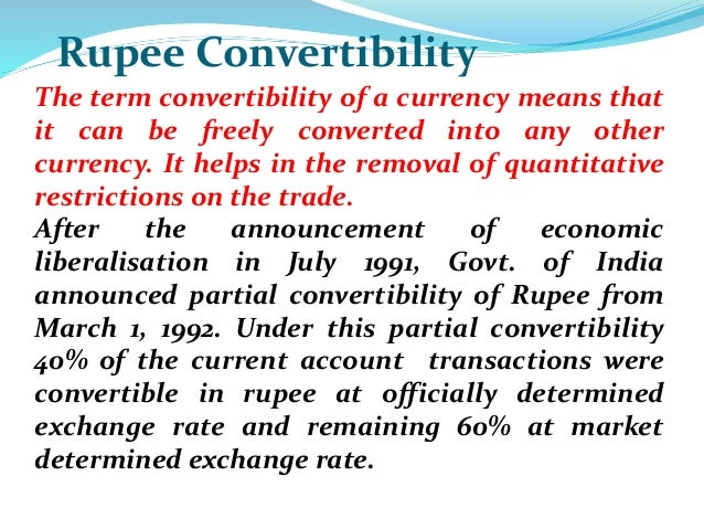 Currency Convertibility: Advantage, Benefits and Preconditions for Capital Account Convertibility