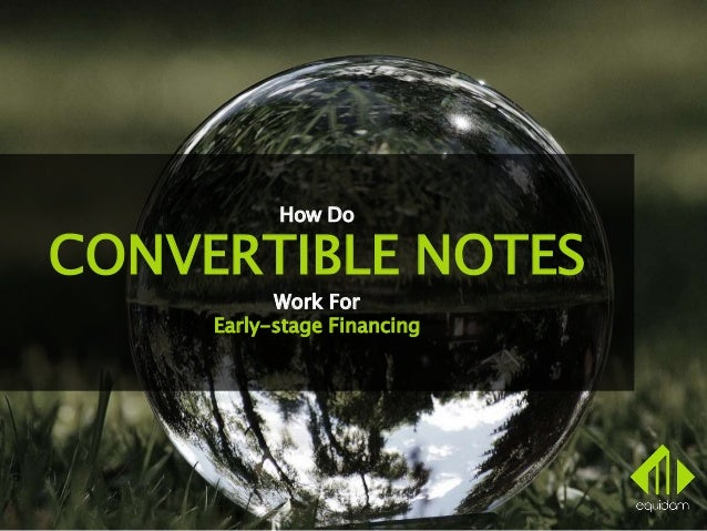 How Do CONVERTIBLE NOTES Work For Early-stage Financing